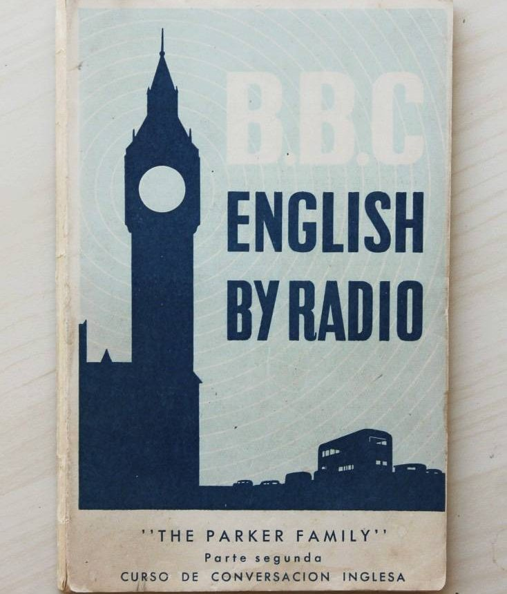 "B.B.C. ENGLISH BY RADIO. ""THE PARKER FAMILY"". Parte Segunda (II). Curso de Conversación Inglesa. (año 1956)"