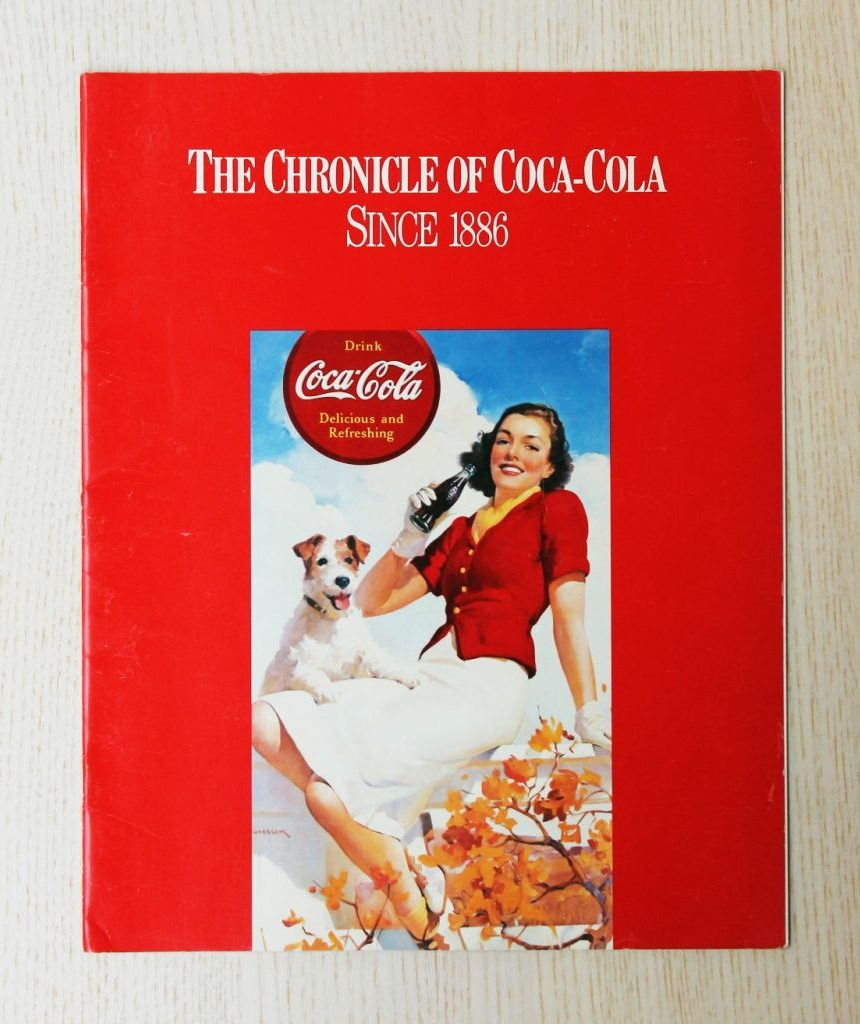 THE CHRONICLE OF COCA-COLA. Since 1886