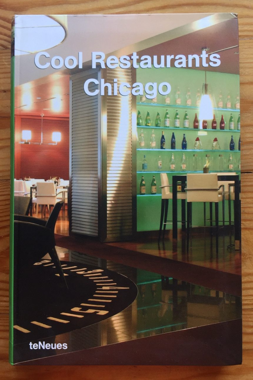 COOL RESTAURANTS CHICAGO (English, German, French, Spanish & Italian)