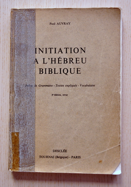 INITIATION A L'HEBREU BIBLIQUE