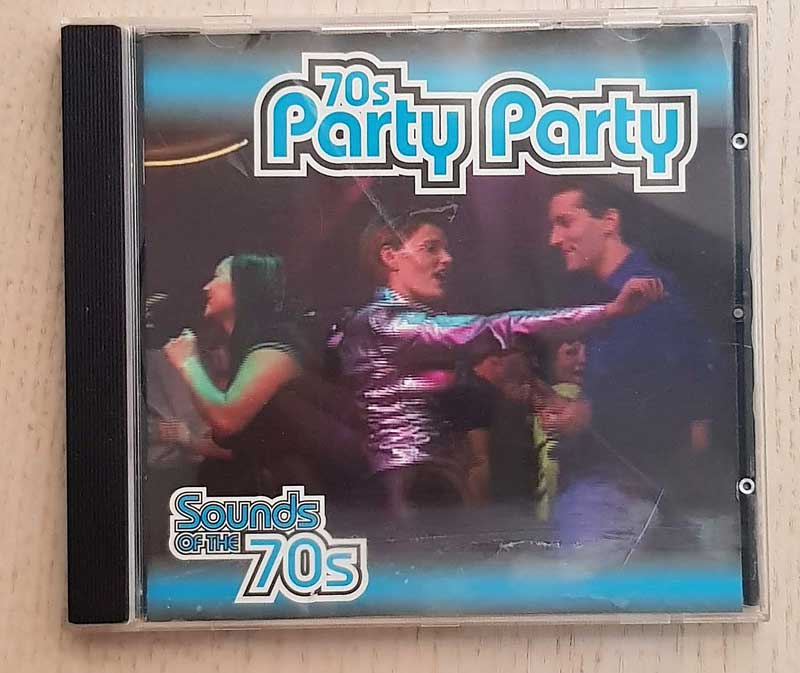 70s PARTY PARTY. Sounds of the 70s. (CD music)