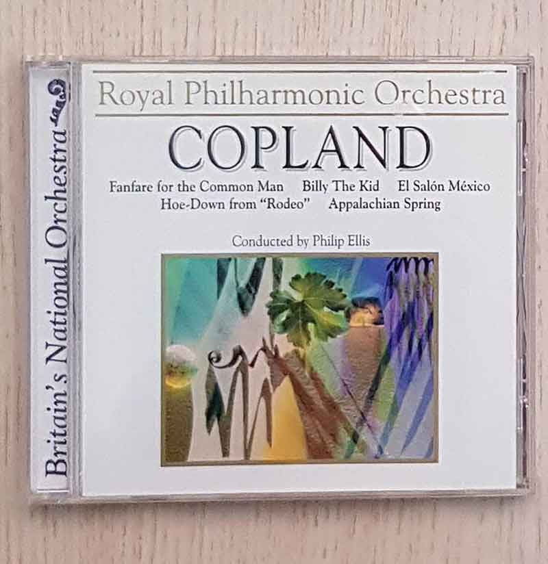"COPLAND. Fanfare for the Common Man. Billy The Kid. El Salón México. Hoe-Down from ""Rodeo"". Appalachian Spring. (CD)"