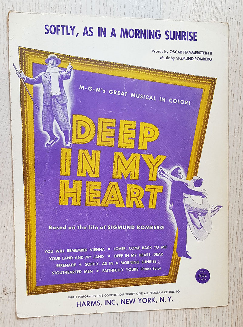 DEEP IN MY HEART. Softly, as in a morning sunrise (sheet music / partitura)