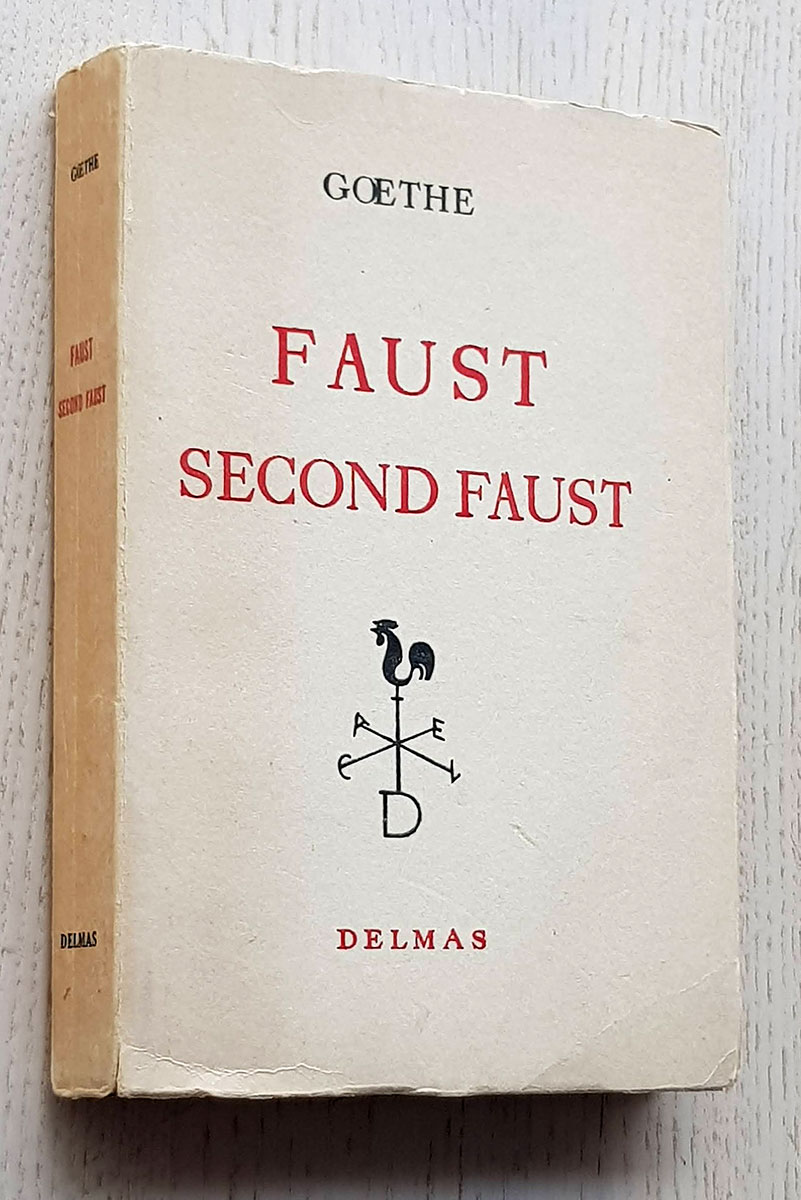 FAUST et SECOND FAUST (french edition)