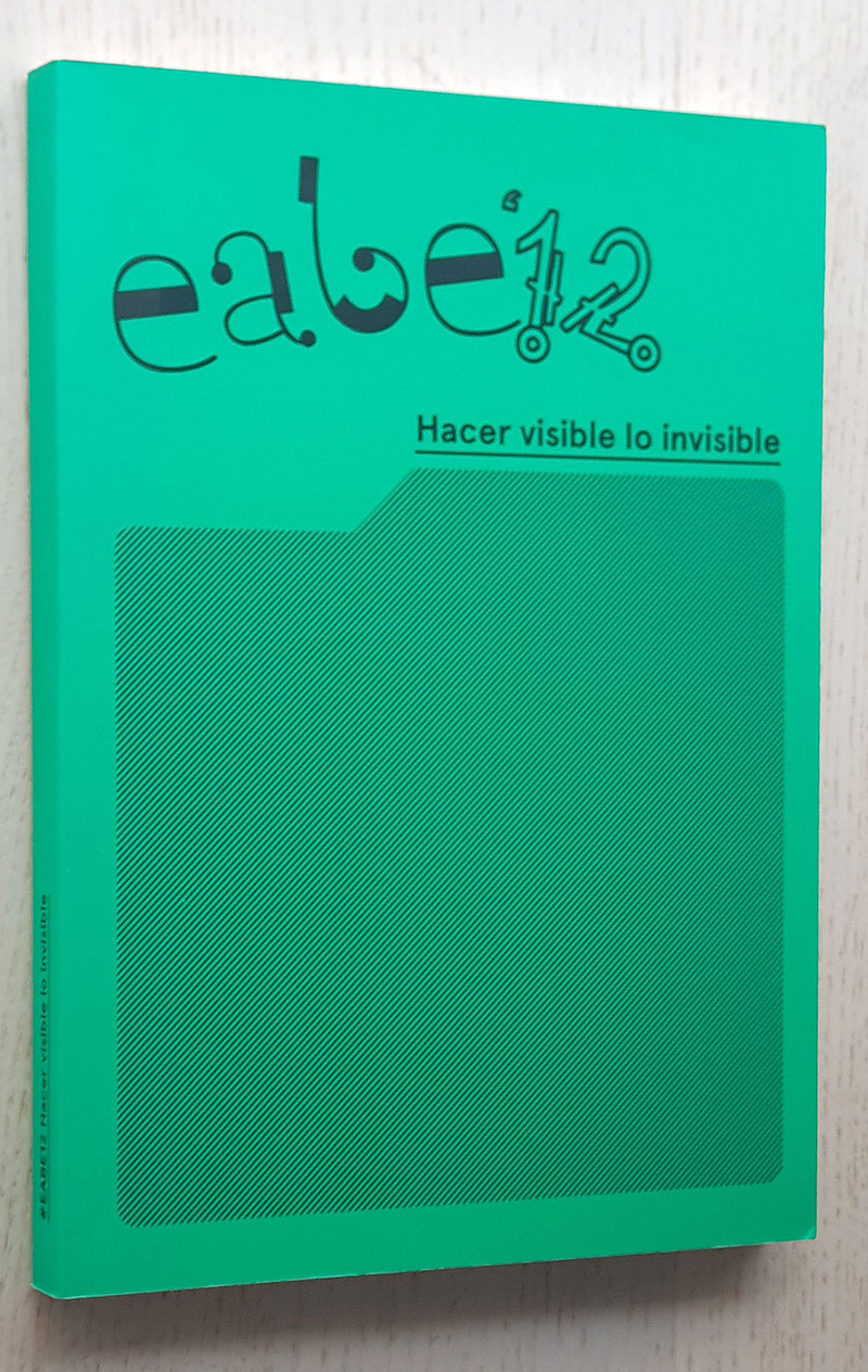 #EABE12: HACER VISIBLE LO INVISIBLE