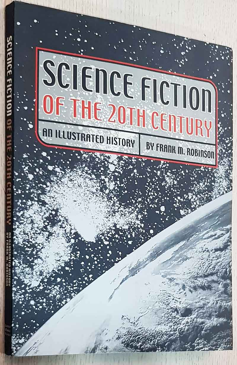 SCIENCE FICTION OF THE 20th CENTURY. An illustred history