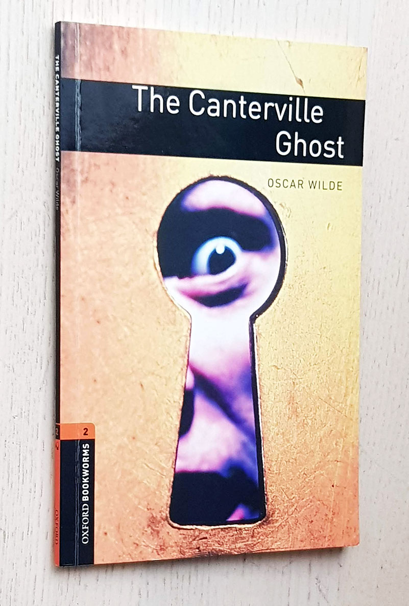 THE CANTERVILLE GHOST (Oxford Bookworms, Stage 2 / with CD)