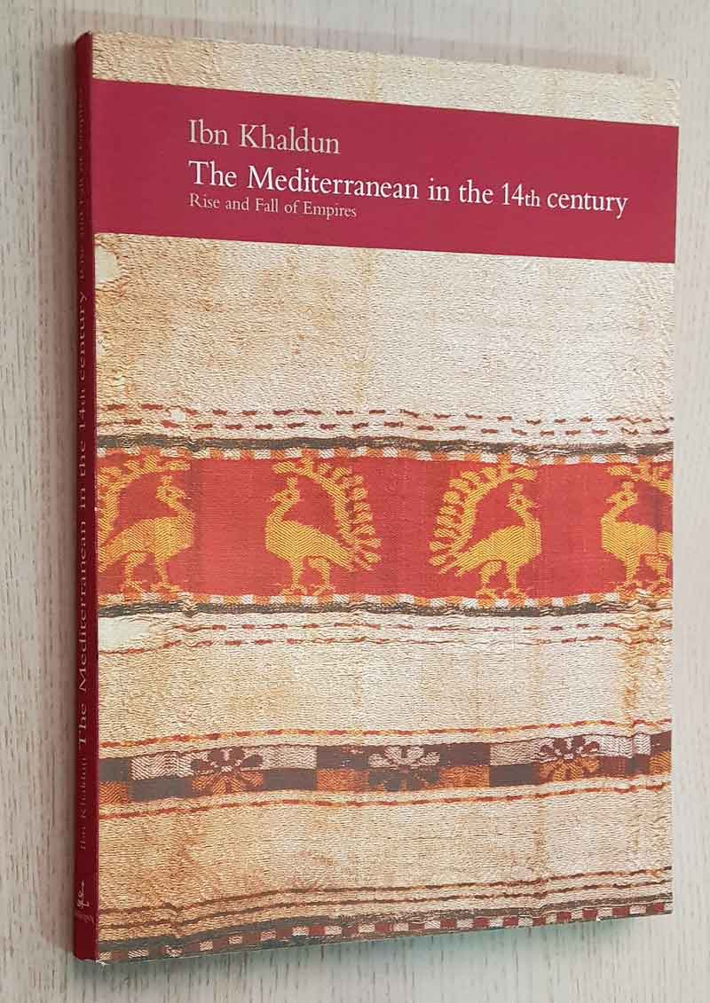 THE MEDITERRANEAN IN THE 14th CENTURY. Rise and Fall of Empires