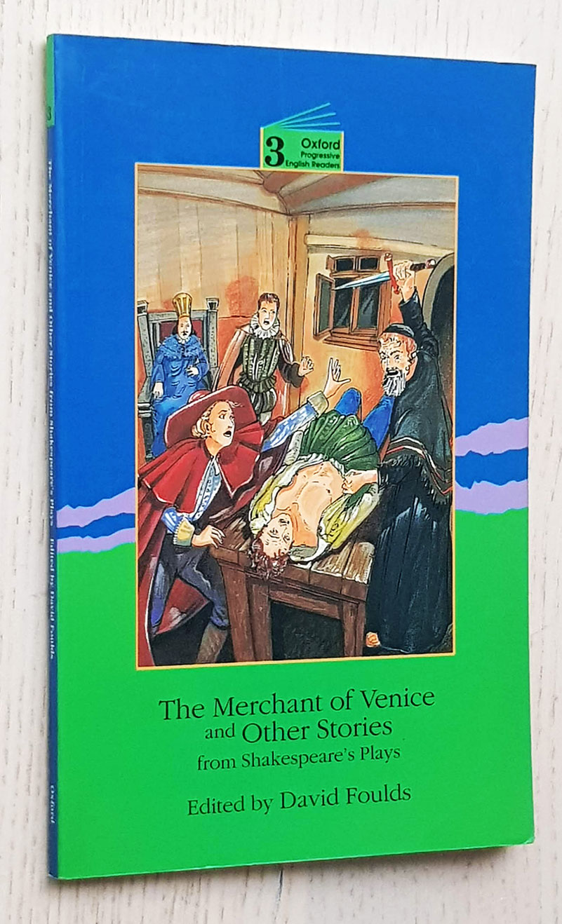 THE MERCHANT OF VENICE and Other Stories (Oxford Progressive English readers, Grade 3)