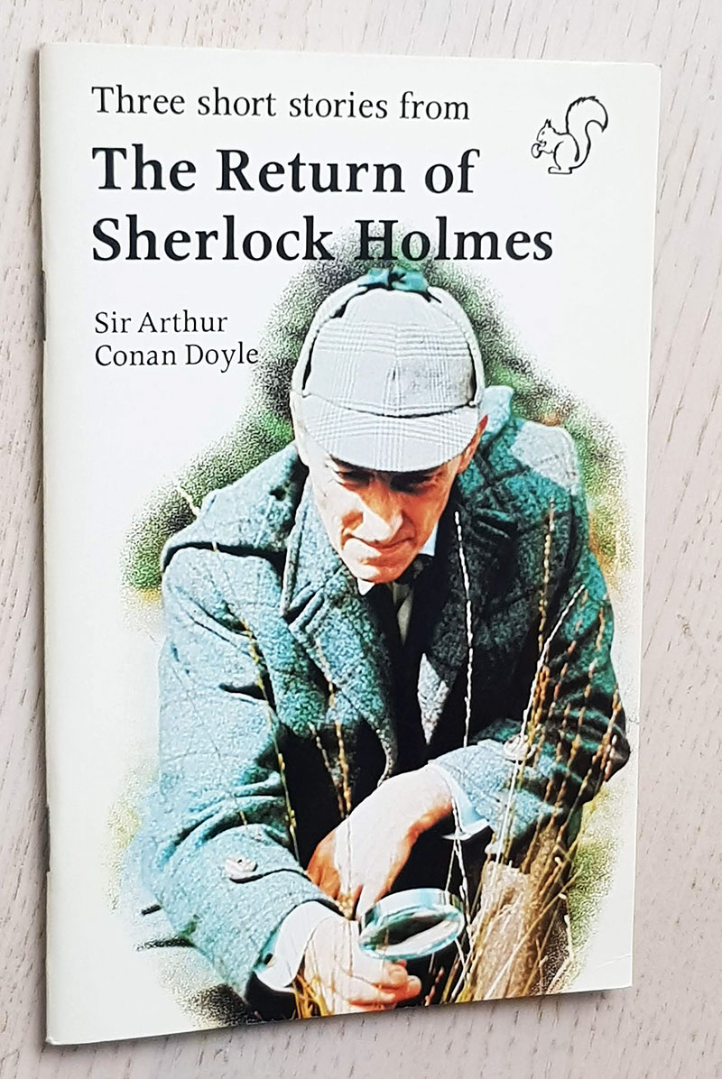 The short stories from THE RETURN OF SHERLOCK HOLMES (Longman, Stage 3)