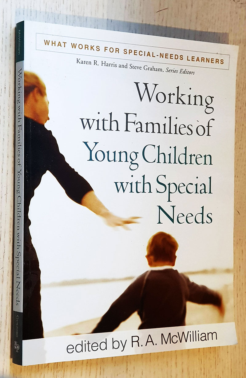 WORKING WITH FAMILIES OF YOUNG CHILDREN WITH SPECIAL NEEDS